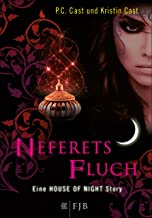 Neferets Fluch: Eine House of Night Story (German Edition)