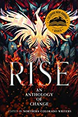 RISE: An Anthology of Change Kindle Edition