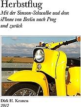 Herbstflug - Mit der Simson-Schwalbe und dem iPhone von Berl