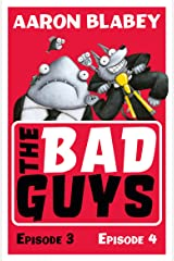 The Bad Guys: Episode 3&4 Kindle Edition