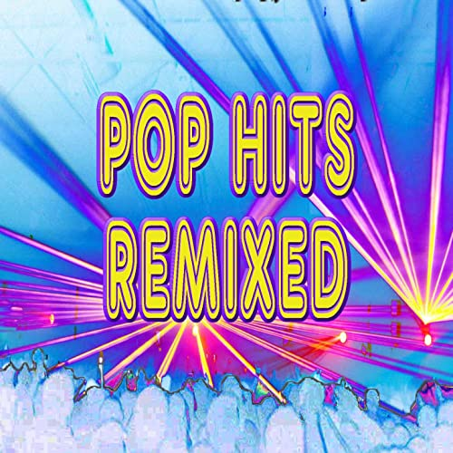 Pop Hits Remixed (60 Minutes of Non-Stop Workout Music) by