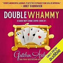 Double Whammy: A Davis Way Crime Caper, Book 1