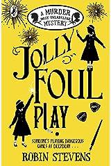 Jolly Foul Play: A Murder Most Unladylike Mystery Kindle Edition