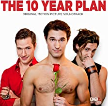 The 10 Year Plan (Original Motion Picture Soundtrack)