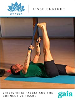 Stretching: Fascia and the Connective Tissue