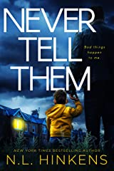 Never Tell Them: A psychological suspense thriller (Domestic Deceptions Collection) Kindle Edition