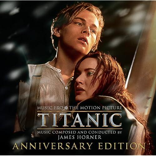 Titanic: Original Motion Picture Soundtrack - Anniversary Edition by
