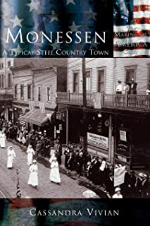 Monessen: A Typical Steel Country Town
