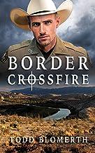 Border Crossfire