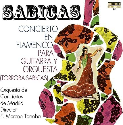 Concierto en Flamenco para Guitarra y Orquesta (Torroba-Sabicas)