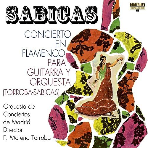 Concierto en Flamenco para Guitarra y Orquesta: 4. Allegretto ...