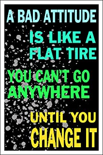 Spitzy's A Bad Attitude is Like a Flat Tire Motivational 12 by 18 Inch Poster, Motivational, Inspirational, Home Wall Art Printed Bedroom Decoration