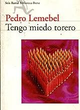 Tengo Miedo Torero (Biblioteca Breve)