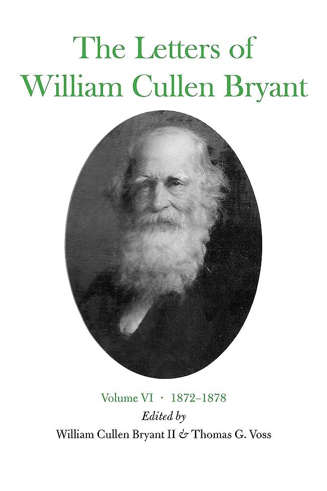 唯一地区操作The Letters of William Cullen Bryant: Volume VI, 1872–1878 (English Edition)