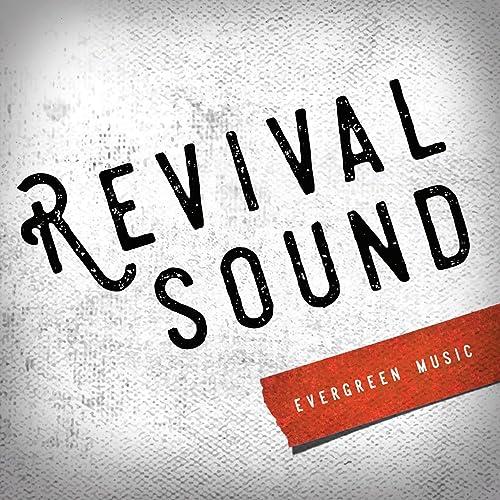 Evergreen Music - Revival Sound (2019)