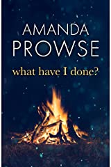 What Have I Done?: The emotional psychological thriller from the queen of emotional drama (No Greater Love Book 2) (English Edition) Format Kindle