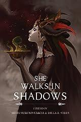 She Walks in Shadows Kindle Edition