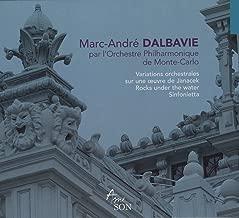 Dalbavie: Janacek Variations / Rocks Under The Water / Sinfonietta