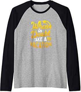 When In Doubt Take A Vacation Holiday Staycation Travel Raglan Baseball Tee