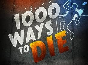 thousand ways to die