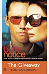 Burn Notice: The Giveaway Kindle Edition