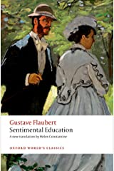 Sentimental Education: The Story of a Young Man (Oxford World's Classics) Kindle Edition