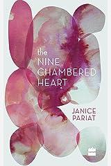 The Nine-Chambered Heart Kindle Edition