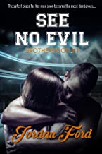 See No Evil (Brotherhood Trilogy Book 1)