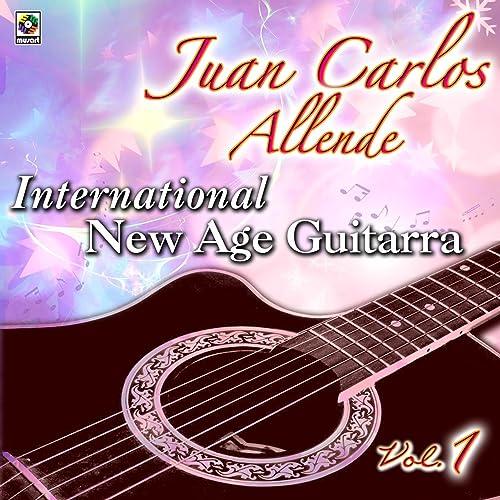 International New Age Guitarra, Vol.1 de Juan Carlos Allende en ...