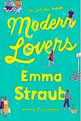 Modern Lovers Kindle Edition