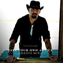 Take Your Own Advice - Radio Mix