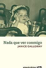 Nada que ver conmigo (Spanish Edition)