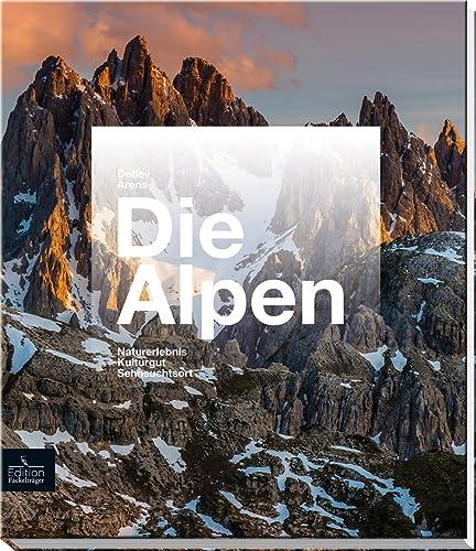 Books By Detlev Arens_die Alpen Sehnsuchtsort Heimatidyll ...