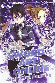 Alicization running. Sword art online (Vol. 10)