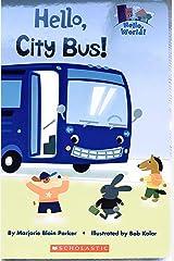 Hello, City Bus! Board book