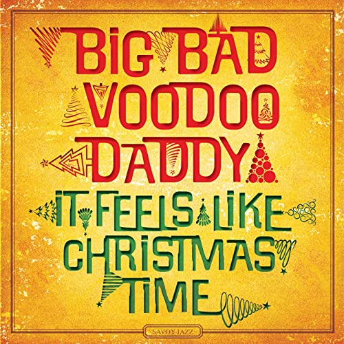 Christmas Is Starting Now By Big Bad Voodoo Daddy On Amazon