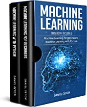 Machine Learning: This Book Includes: Machine Learning for Beginners, Machine Learning with Python