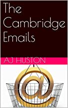 The Cambridge Emails