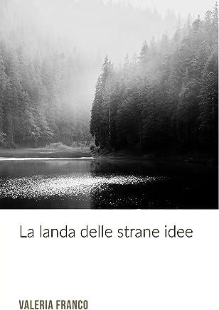 La Landa delle Strane Idee