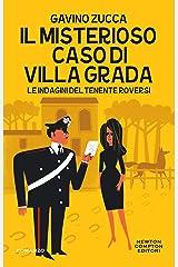 Il misterioso caso di villa Grada (Le indagini del tenente Roversi Vol. 4) Formato Kindle