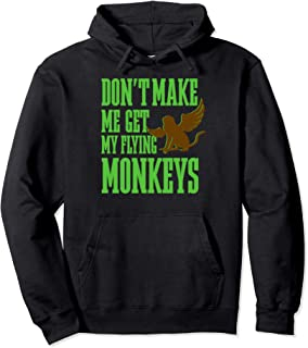 Retro The Wizard of OZ Wicked Witch Get My Flying Monkeys Pullover Hoodie