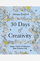 30 Days of Creativity: Draw, Colour and Discover Your Creative Self Paperback