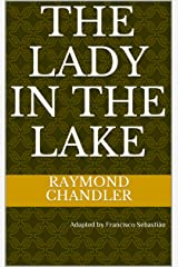 The Lady in the Lake Kindle Edition