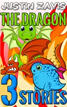 The Dragon: 3 Short Story Bundle (Dragon Stories Book 1) (English Edition)