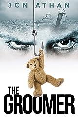 The Groomer Kindle Edition