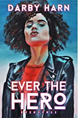 Ever The Hero (Eververse Book 1) Kindle Edition