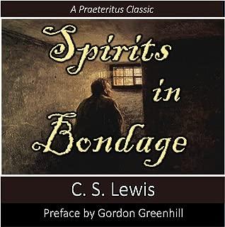 Spirits in Bondage: A Cycle of Lyrics: Praeteritus Classics, Book 1