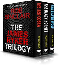 The James Ryker Trilogy: books 1 to 3 of the explosive James Ryker Series
