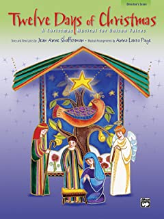 Twelve Days of Christmas: A Christmas Musical for Unison Voices (Director's Score), Score