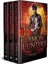 The Demon Hunters Series: Books 1-3